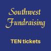 Southwest Fundraising TEN Ticket Bundle