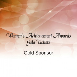 Women's Achievement Awards Gold Ticket Package